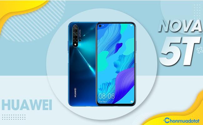 Huawei Nova 5T - Cấu hình hấp dẫn trong tầm giá